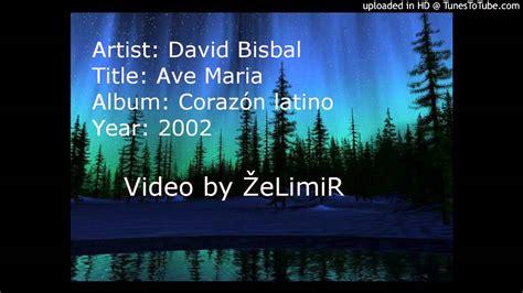 David Bisbal   Ave Maria   YouTube