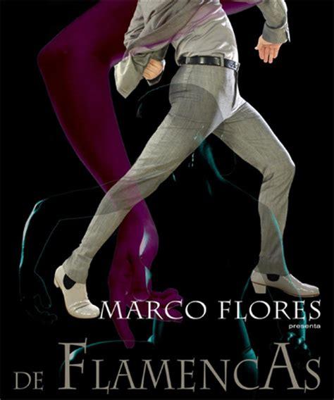 De Flamencas - Cia Marco Flores - Artistas flamencos ...