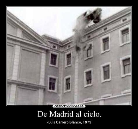 De Madrid al cielo. | Desmotivaciones