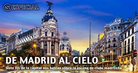 De Madrid Al Cielo - Especial en Clubbingspain.com