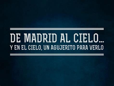 De Madrid al cielo | miformulacreativa