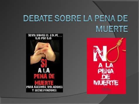 Debate sobre la pena de muerte