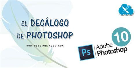 Decálogo: 10 preguntas de principiante sobre Photoshop ...