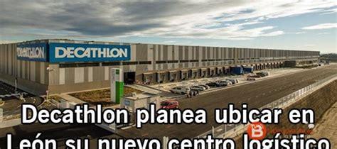 Decathlon traslada su centro de logística y almacén de ...