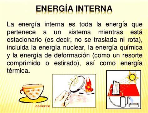 Definición de energía interna termodinámica   Termodinámica