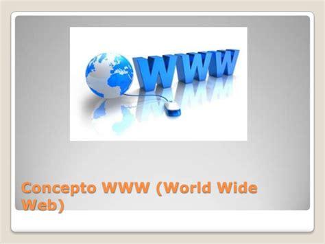 Definición de world wide web
