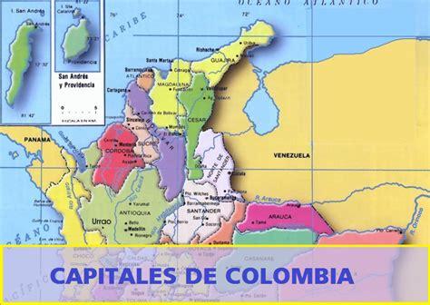 DEPARTAMENTOS Y CAPITALES DE COLOMBIA - Tierra Colombiana