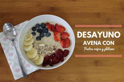 Desayuno rápido con copos de avena   La Carishina
