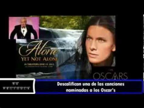 Descalifican de los Oscar's la cancion ALONE YET NOT ALONE ...