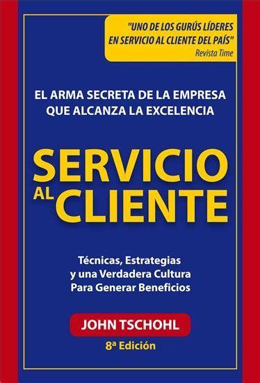 Descarga Libro Servicio al cliente – John Tschohl– PDF ...