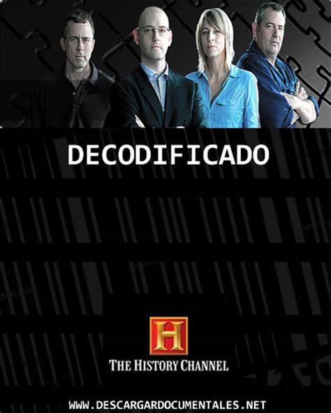 Descargar Documentales DECODIFICADO de History Channel ...