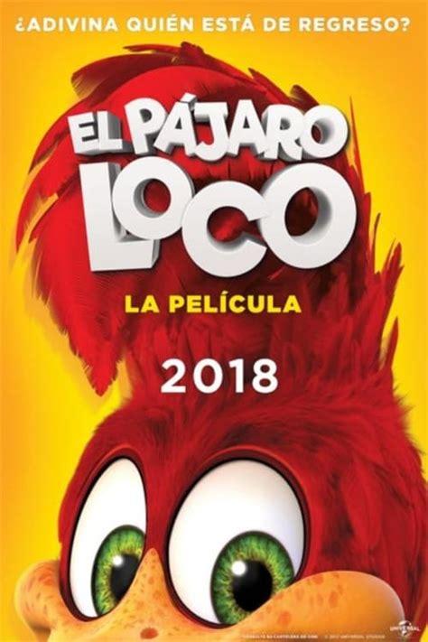 Descargar El pájaro loco: La película Completa en español ...