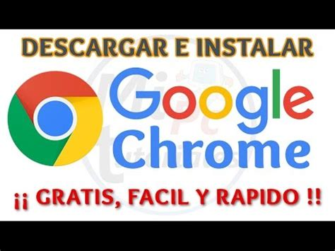 Descargar Google Chrome para windows xp/7/vista | Doovi