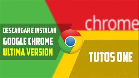 Descargar Google Chrome Sin Conexion - Raffael Roni