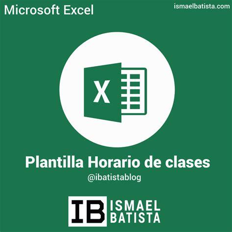 Descargar Gratis! Plantilla Excel: Horario de clases ...