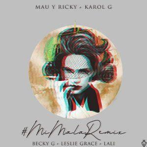 Descargar Mau Y Ricky Ft. Karol G, Becky G, Leslie Grace ...