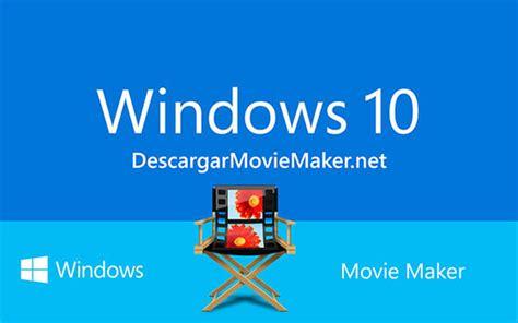 Descargar Movie Maker para Windows 10 Gratis   Edita y ...