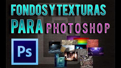 Descargar Pack de texturas y fondos para photoshop - YouTube