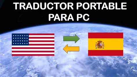 Descargar Traductor Espanol Ingles Gratis Para Pc ...