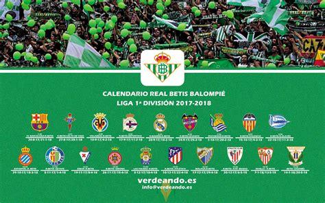 Descárgate el Calendario Betis de la Liga Temporada 2017 2018