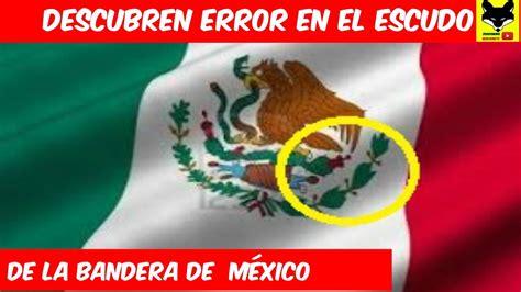 Descubren error en el escudo de la bandera de México - YouTube