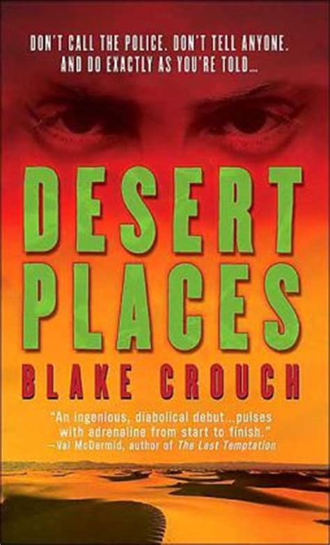 Desert Places by Blake Crouch | 9780312934781 | Paperback ...