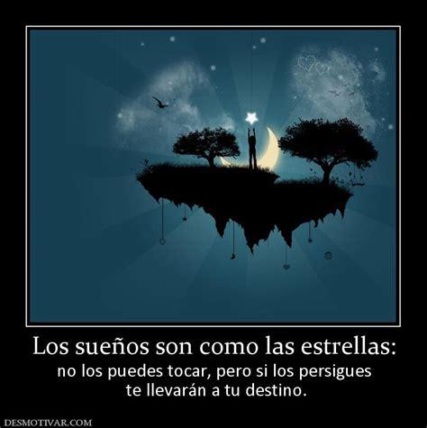 Desmotivaciones Los sueños son como las estrellas: no los ...