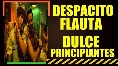 Despacito Flauta Dulce (Notas Fáciles) - YouTube