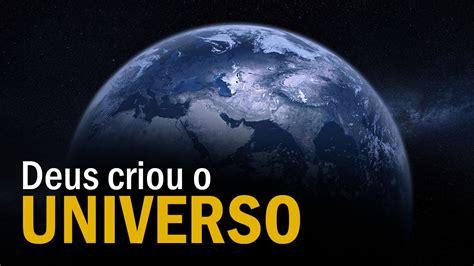 Deus criou o Universo - YouTube