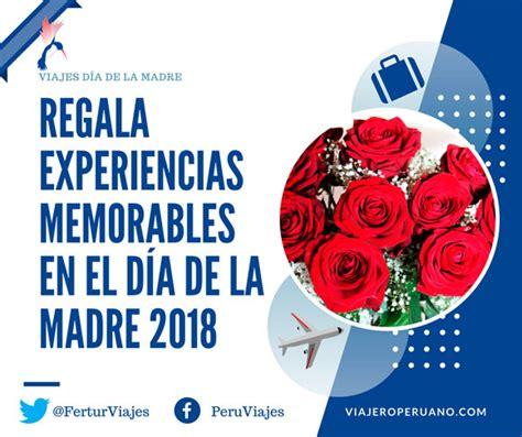 Día de la Madre 2018: Regalar viajes con Fertur Perú Travel