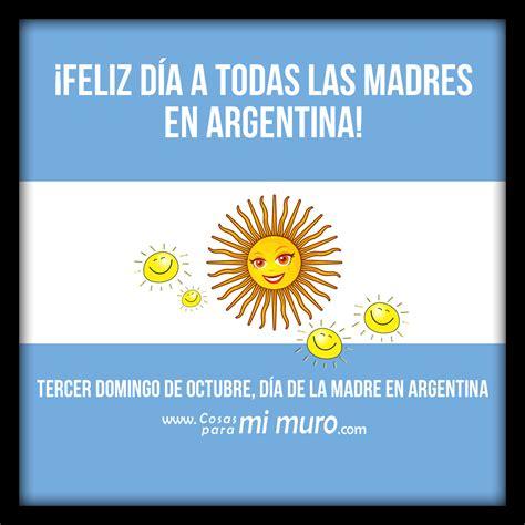 Día de la madre en Argentina - Cosas para mi muro