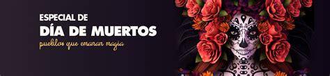 Dia de Muertos :: Pueblos Magicos de Mexico