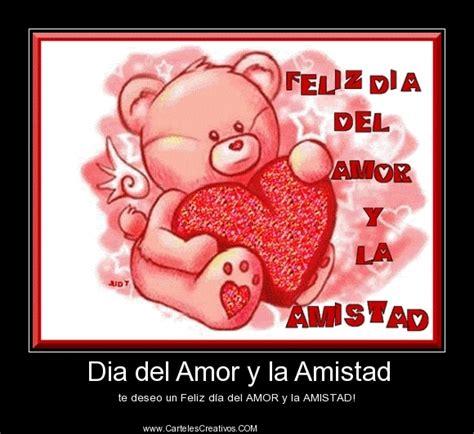 Dia del Amor y la Amistad   Carteles Creativos ...