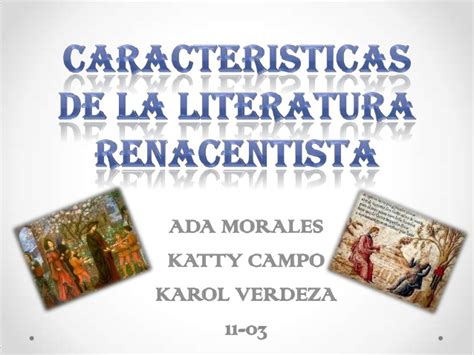 Diapositiva caracteristicas de la literatura renacentista