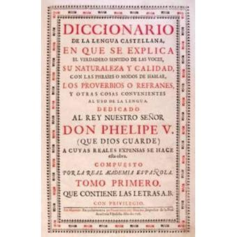 Diccionario de autoridades  1726 1739    Sinopsis y Precio ...