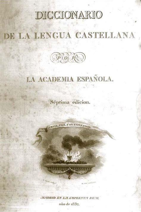 Diccionario de la lengua castellana / por la Real Academia ...