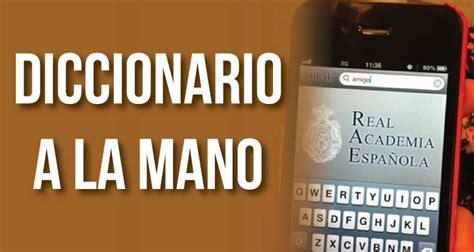 Diccionario de la RAE ya está disponible en móviles ...