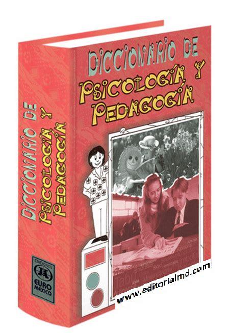 Diccionario de Psicología y Pedagogía