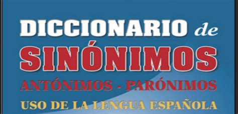 DICCIONARIO DE SINONIMOS, ANTONIMOS Y PARONIMOS (Descarga ...