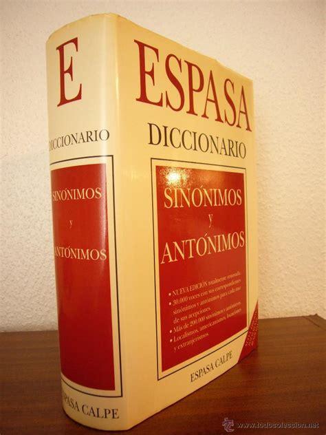 diccionario de sinónimos y antónimos  espasa ca   Comprar ...