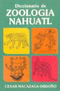Diccionario de Zoología Náhuatl