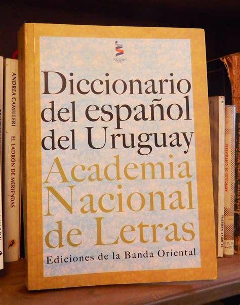 Diccionario del español del Uruguay - Wikipedia, la ...