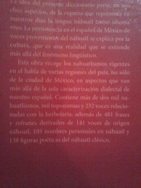 Diccionario Del Nahuatl, En El Espanol De Mexico Ed Unam ...