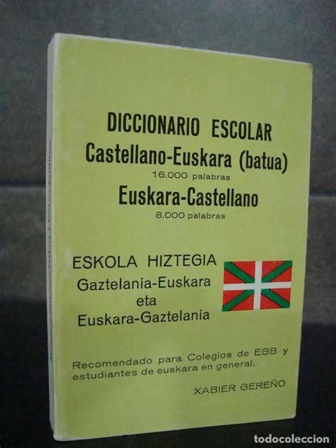 diccionario escolar castellano euskara euskera - Comprar ...
