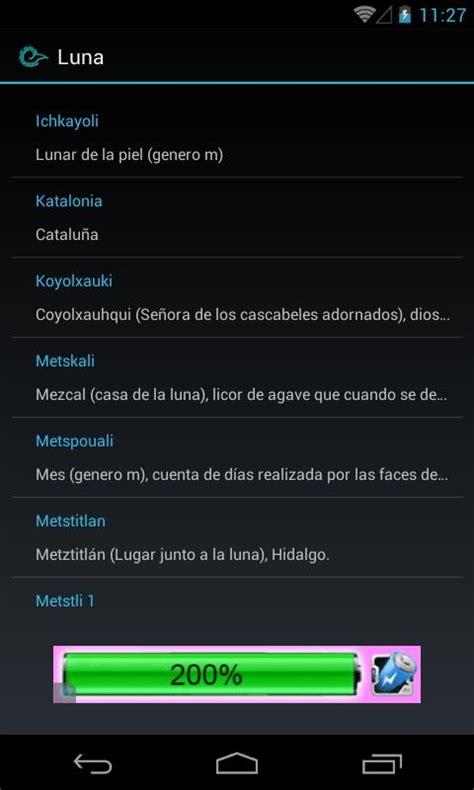 Diccionario Español Nahuatl for Android   APK Download