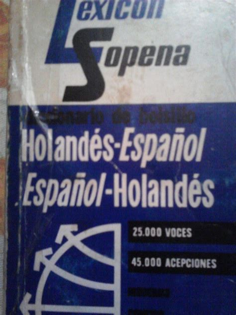 Diccionario Holandes Espanol, Espanol Holandes, Ed Sopena ...