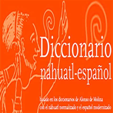 Diccionario náhuatl  español