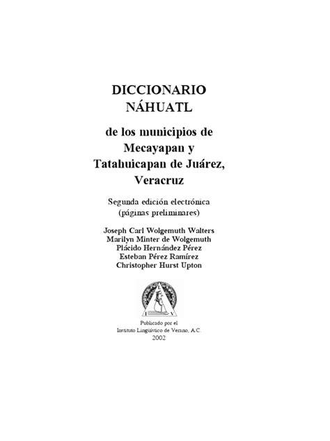 Diccionario Nahuatl Español y Español Nahuatl