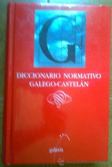 diccionario normativo galego-castelan - ed. gal - Comprar ...