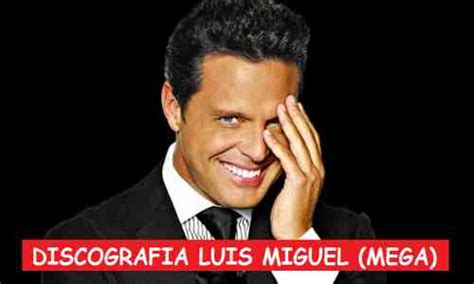 Discografia Luis Miguel MEGA Completa 1 Link 320 Kbps [58CDs]